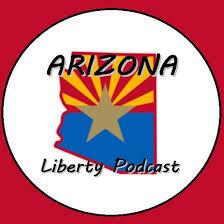 Arizona Liberty Podcast