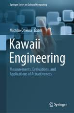 <b>Kawaii</b> Engineering - Measurements, Evaluations, and Applications ...