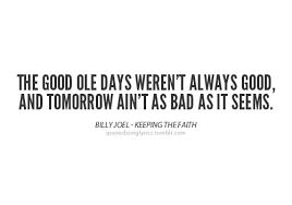 billy joel quotes | Tumblr via Relatably.com