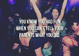 so true! # party # quotes # fun | Jens Favorite Quotes | Pinterest