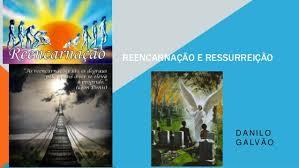 Resultado de imagem para IMAGENS DE REENCARNAÇÃO E RESSURREIÇÃO