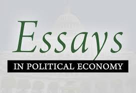 essays in political economy   mises instituteessays in political economy