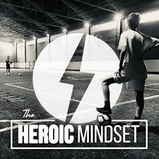 The Heroic Mindset