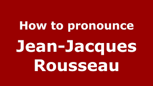 how to pronounce jean jacques rousseau french how to pronounce jean jacques rousseau french pronounce s com