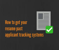 How to Get Your Resume Past Applicant Tracking Systems   ZipJob