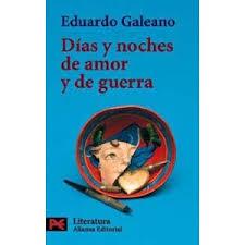 """""""Días y noches de amor y guerra"""" - libro de Eduardo Galeano - año 1983 Images?q=tbn:ANd9GcSW8WKKpDeszuyjSVLhI0g0ymns_tpF6ppHz3ver8EJGNqdIHi6AA"""