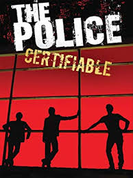 Watch <b>The Police</b> - <b>Certifiable</b> | Prime Video