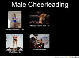 Male Cheerleading... - Meme Generator What i do via Relatably.com