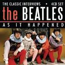 As It Happened: The Classic Interviews