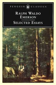 selected essays by ralph waldo emerson — reviews  discussion    selected essays by ralph waldo emerson — reviews  discussion  bookclubs  lists