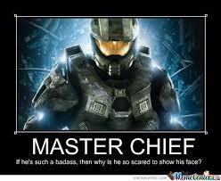 Master Chief by skrillexfuckingsucks - Meme Center via Relatably.com