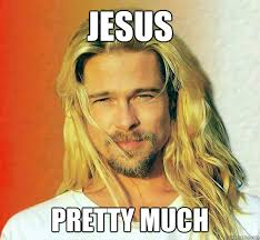 Brad Pitt is Jesus memes | quickmeme via Relatably.com