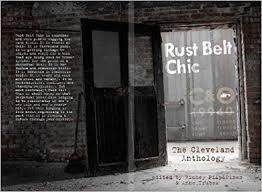 Rust Belt <b>Chic: The</b> Cleveland Anthology: Anne Trubek, Richey ...