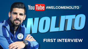 nolito signs for man city exclusive first interview exclusive first interview