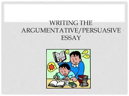 writing the argumentativepersuasive essay choosing a topic to  writing the argumentativepersuasive essay  choosing a topic
