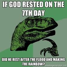 if god rested on the 7th day did he rest after the flood and ... via Relatably.com