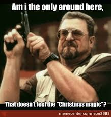 Christmas Magic So Early. by leon2585 - Meme Center via Relatably.com