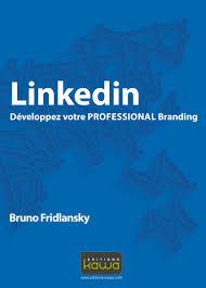 optimisez votre professional branding avec linkedin chroniques optimisez votre professional branding avec linkedin chroniques d une cm