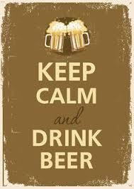 <b>Keep Calm</b> and Have a Beer - Refreshing <b>Motivation</b> | Roda de ...