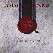 <b>Whitesnake</b> - <b>Slip of</b> the Tongue - Amazon.com Music