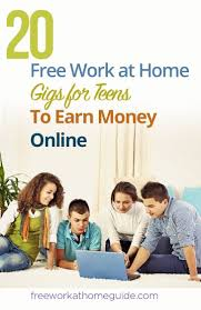 17 best images about work from home jobs work from 20 work at home gigs for teens to earn money online