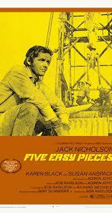 Five Easy <b>Pieces</b> (1970) - IMDb