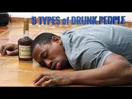 Image result for drunk types