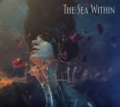 The <b>Sea Within</b> - The <b>Sea Within</b> (2018, CD) | Discogs