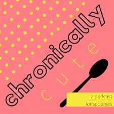 The Chronically Cute Podcast