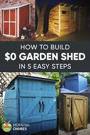 garden shed living how to build a practically free garden storage shed plus  inexpensive