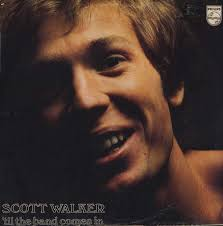<b>Scott Walker</b> - '<b>Til</b> The Band Comes In | Releases | Discogs
