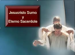 Resultado de imagen para sacerdocio eterno