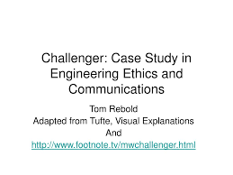 engineering ethics case study the challenger disaster  engineering ethics case study the challenger disaster