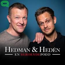 Hedman & Hedén – en beroendepodd