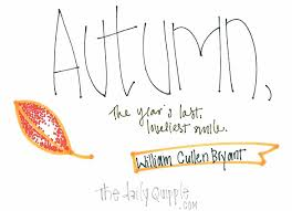 """Autumn, the year's last,"