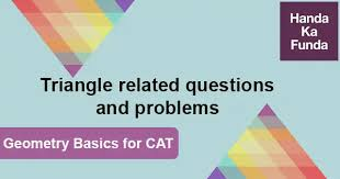 Geometry Basics for <b>CAT</b> – <b>Triangle</b> related questions and problems ...