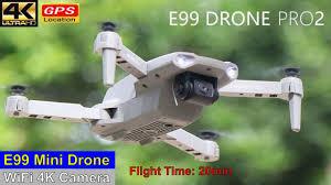 <b>E99</b> Pro2 WiFi 4K Low Budget Mini <b>Drone</b> – Just Released ...