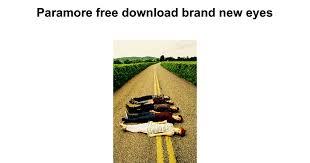 <b>Paramore</b> free download <b>brand</b> new eyes - Google Docs