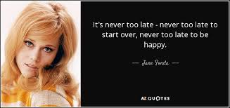TOP 25 QUOTES BY JANE FONDA (of 203)   A-Z Quotes