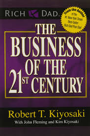 the business of the 21st century amazon co uk robert t kiyosaki the business of the 21st century amazon co uk robert t kiyosaki 8601400824962 books
