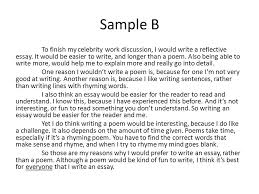 sample a between a poem and a reflective essay that discusses the    sample b to finish my celebrity work discussion  i would write a reflective essay
