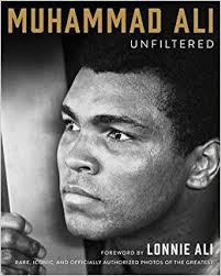 Amazon.com: Muhammad Ali Unfiltered: Rare, Iconic, and Officially ...