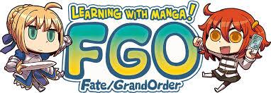<b>Learning with</b> Manga! FGO ~ FGO Cirnopedia