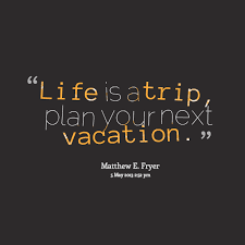 Funny Vacation Quotes And Sayings. QuotesGram via Relatably.com