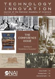 building on the foundations of innovation news research the new issue of technology and innovation journal of the national academy of inventors reg 18 4 full text highlights papers from the fifth annual