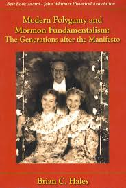 best ideas about mormon polygamy joseph smith modern polygamy and mormon fundamentalism the generations after the manifesto