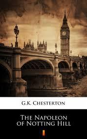 The Napoleon of Notting Hill – G.K. Chesterton | Ebook w EPUB ...
