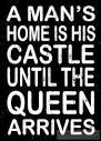 a mans home is his castle