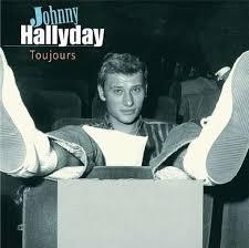 <b>JOHNNY HALLYDAY</b> - <b>Toujours</b> - Johnny Hallyday