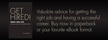 get hired grow lead live valuable advice for getting the live valuable advice for getting the right job and having a successful career
